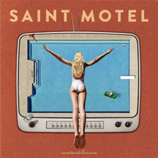 saintmotelevision mp3 Album by Saint Motel