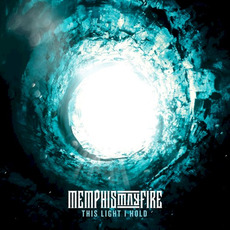 This Light I Hold by Memphis May Fire
