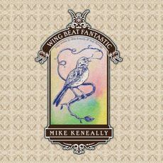 Wing Beat Fantastic mp3 Album by Mike Keneally