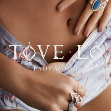 Lady Wood mp3 Album by Tove Lo