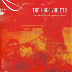 To Where You Are mp3 Album by The High Violets