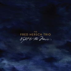 Night & The Music by The Fred Hersch Trio