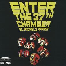 Enter the 37th Chamber mp3 Album by El Michels Affair