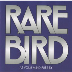 As Your Mind Flies By (Remastered) mp3 Album by Rare Bird