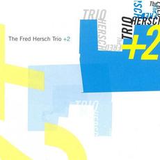 The Fred Hersch Trio +2 by Fred Hersch