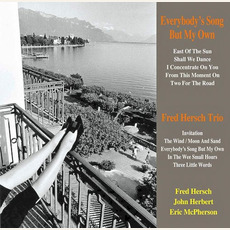 Everybody's Song but My Own by Fred Hersch Trio