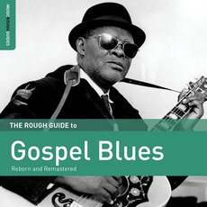 Rough Guide to Gospel Blues mp3 Compilation by Various Artists
