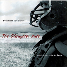 The Slaughter Rule mp3 Soundtrack by Various Artists