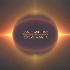 Space and Time mp3 Artist Compilation by Steve Roach