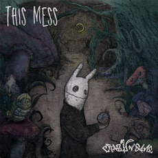 This Mess mp3 Album by Crazy N' Sane