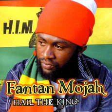 Hail the King mp3 Album by Fantan Mojah