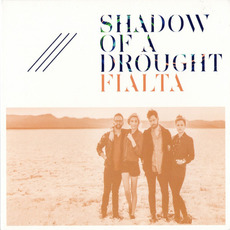 Shadow of a Drought mp3 Album by Fialta