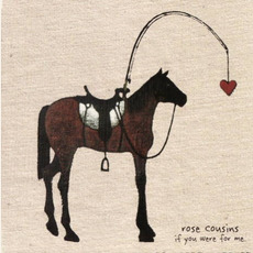 If You Were for Me mp3 Album by Rose Cousins