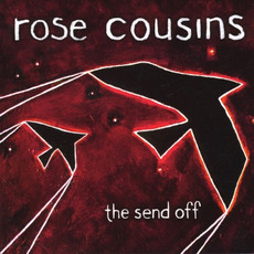The Send Off mp3 Album by Rose Cousins