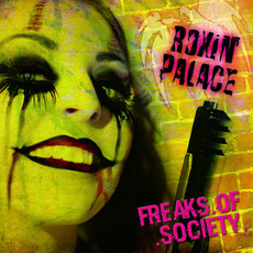 Freaks of Society mp3 Album by Roxin' Palace