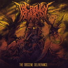 The Obscene Deliverance by The Raven Autarchy