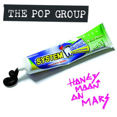 Honeymoon on Mars mp3 Album by The Pop Group