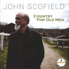 Country for Old Men mp3 Album by John Scofield