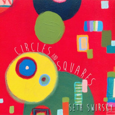 Circles and Squares by Seth Swirsky