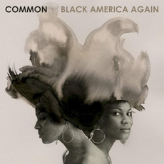 Black America Again mp3 Album by Common