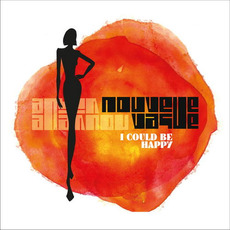 I Could Be Happy mp3 Album by Nouvelle Vague