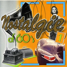 Nostalgie of 60's, Vol.1 by Various Artists