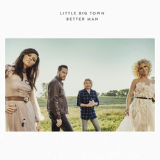Better Man mp3 Single by Little Big Town