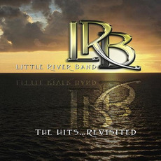 The Hits (Revisited) mp3 Artist Compilation by Little River Band