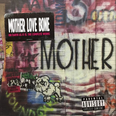 On Earth as It Is: The Complete Works mp3 Artist Compilation by Mother Love Bone