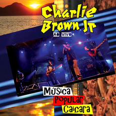 Música Popular Caiçara (Ao Vivo) mp3 Live by Charlie Brown Jr.