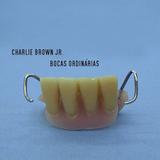 Bocas Ordinárias mp3 Album by Charlie Brown Jr.