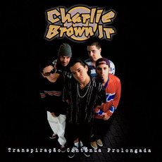 Transpiração contínua prolongada mp3 Album by Charlie Brown Jr.