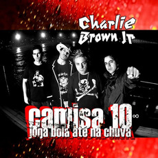 Camisa 10 Joga Bola até na Chuva mp3 Album by Charlie Brown Jr.