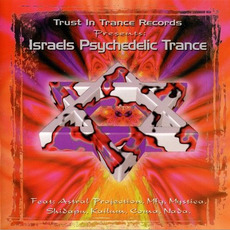 Israel's Psychedelic Trance by Various Artists