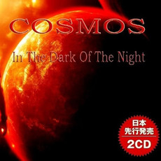 In The Dark Of The Night by Cosmos