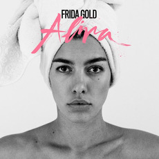 Alina mp3 Album by Frida Gold
