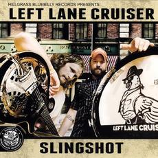 Slingshot mp3 Album by Left Lane Cruiser