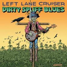 Dirty Spliff Blues mp3 Album by Left Lane Cruiser