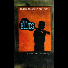 Martin Scorsese Presents the Blues: A Musical Journey by Various Artists