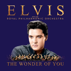 The Wonder of You: Elvis Presley with the Royal Philharmonic Orchestra mp3 Artist Compilation by Elvis Presley with the Royal Philharmonic Orchestra