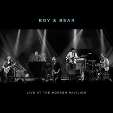Live At The Hordern Pavilion mp3 Live by Boy & Bear