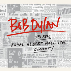 The Real Royal Albert Hall 1966 Concert by Bob Dylan