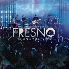 15 Anos Ao Vivo mp3 Live by Fresno