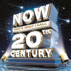 Now That's What I Call 20th Century mp3 Compilation by Various Artists