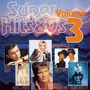 Super Hits 80's, Volume 3