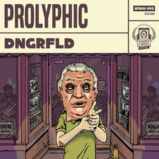 DNGRFLD mp3 Album by Prolyphic