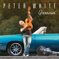Groovin' mp3 Album by Peter White