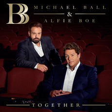 Together by Michael Ball & Alfie Boe