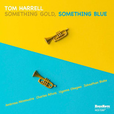 Something Gold, Something Blue by Tom Harrell