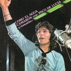 Como el agua (Remastered) mp3 Album by Camarón con Paco de Lucía y Tomatito